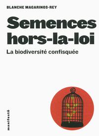 SEMENCES HORS-LA-LOI