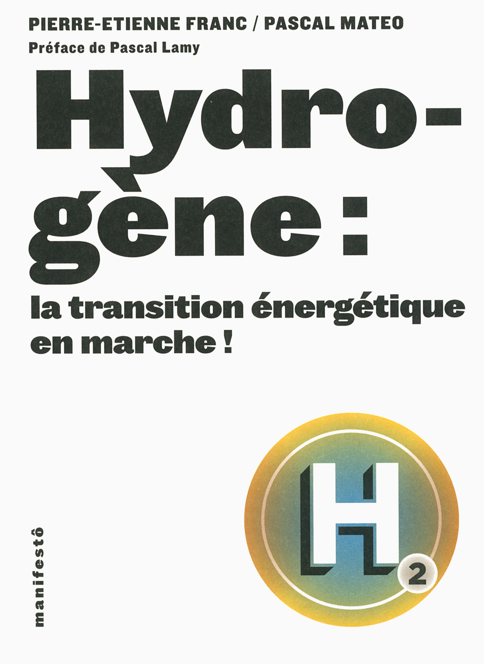 HYDROGENE : LA TRANSITION ENERGETIQUE EN MARCHE !