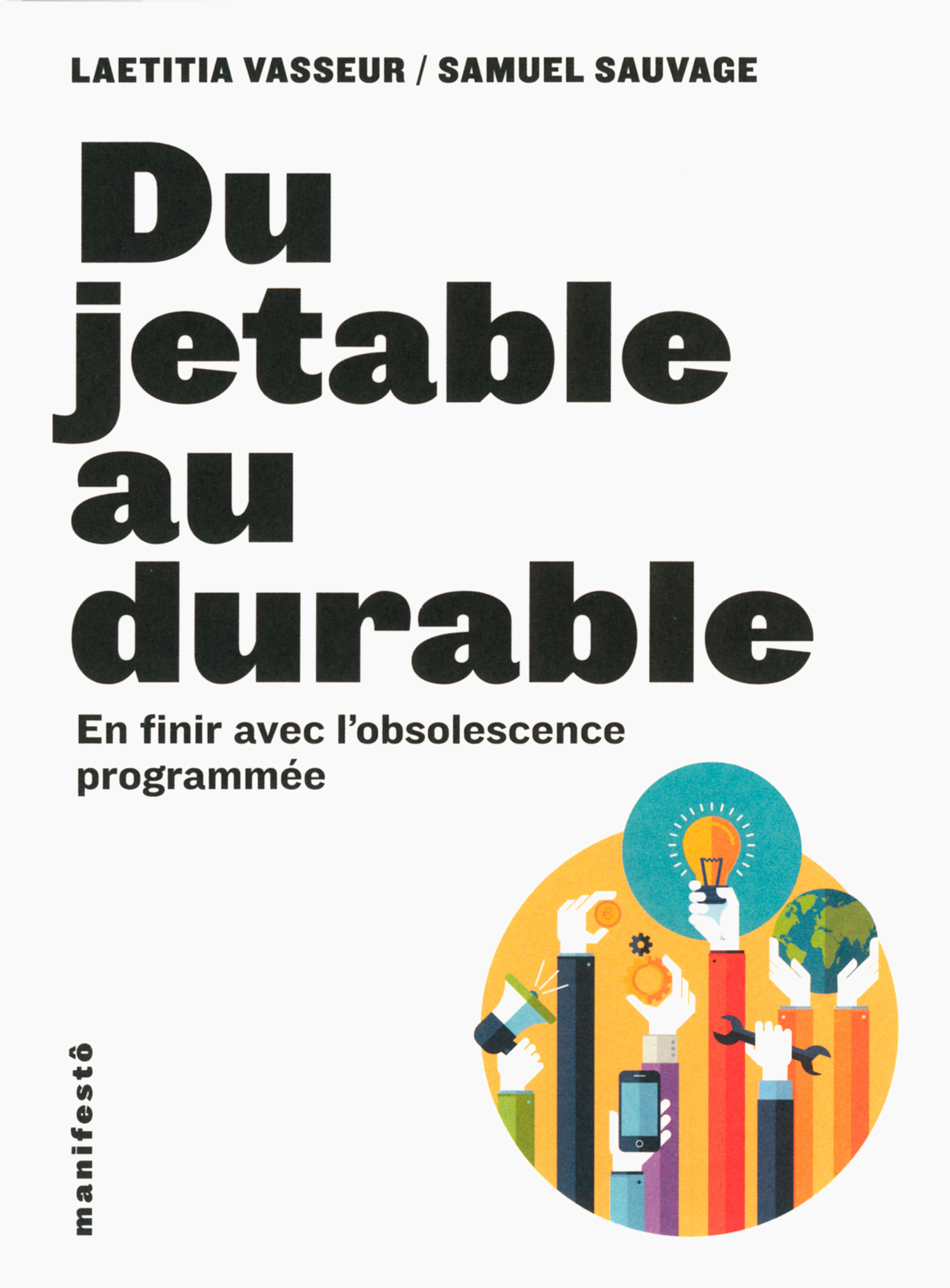 DU JETABLE AU DURABLE