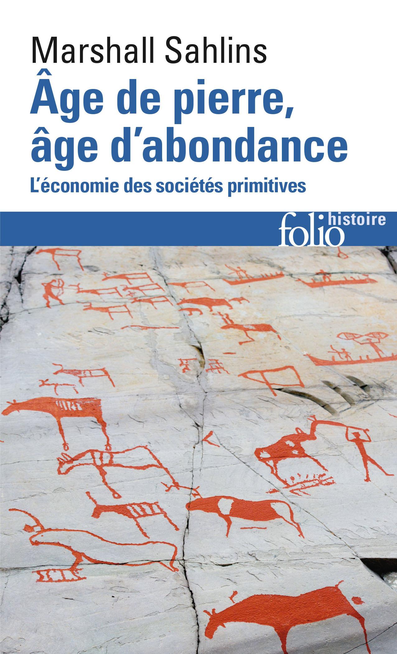 Âge de pierre, âge d'abondance. L'économie des sociétés primitives
