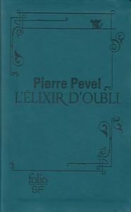 L'ELIXIR D'OUBLI - EDITION RELIEE