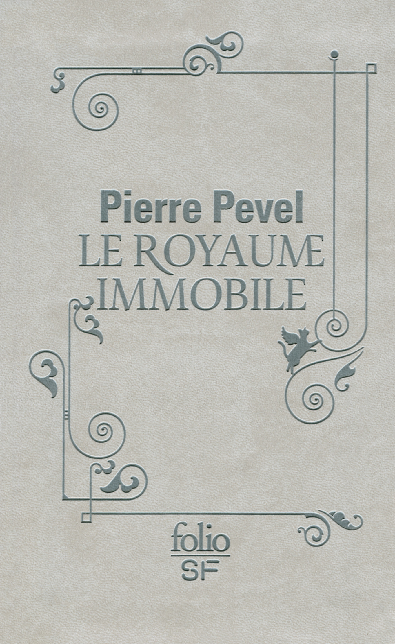 LE ROYAUME IMMOBILE - EDITION RELIEE