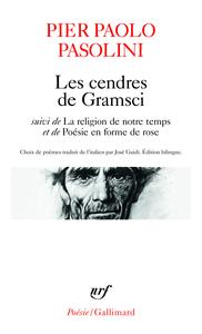 LES CENDRES DE GRAMSCI / LA RELIGION DE NOTRE TEMPS / POESIE EN FORME DE ROSE