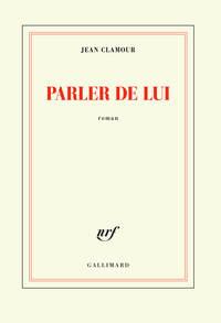 PARLER DE LUI