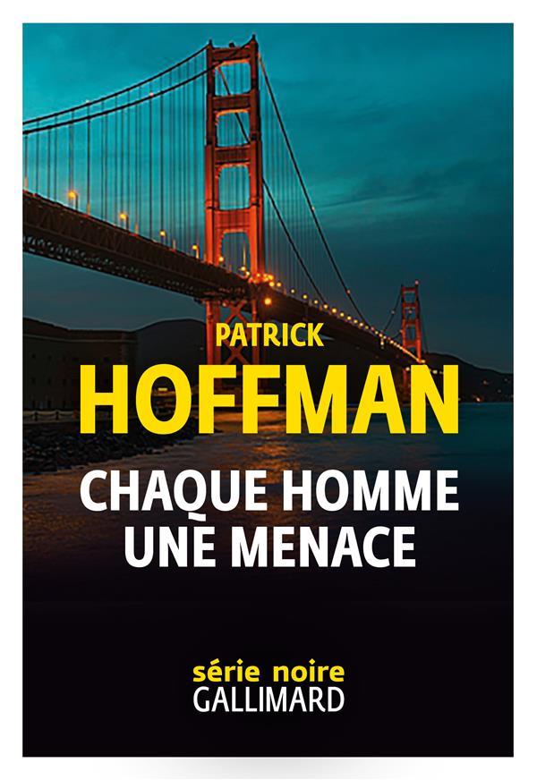 CHAQUE HOMME, UNE MENACE