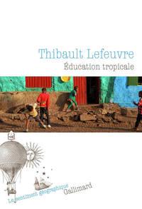 EDUCATION TROPICALE