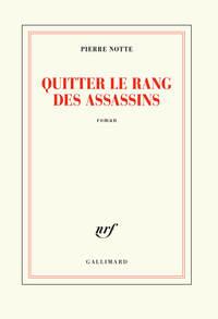 QUITTER LE RANG DES ASSASSINS