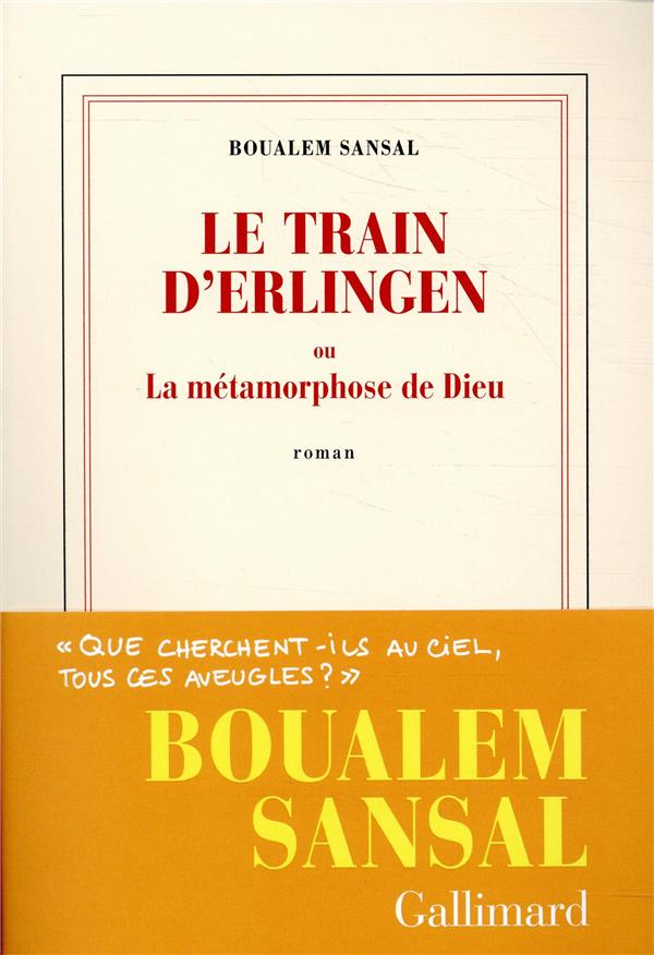 BLANCHE - LE TRAIN D'ERLINGEN OU LA METAMORPHOSE DE DIEU