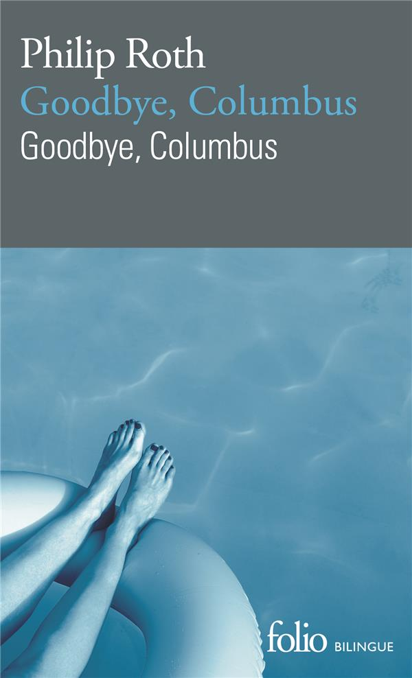 GOODBYE, COLUMBUS/GOODBYE, COLUMBUS