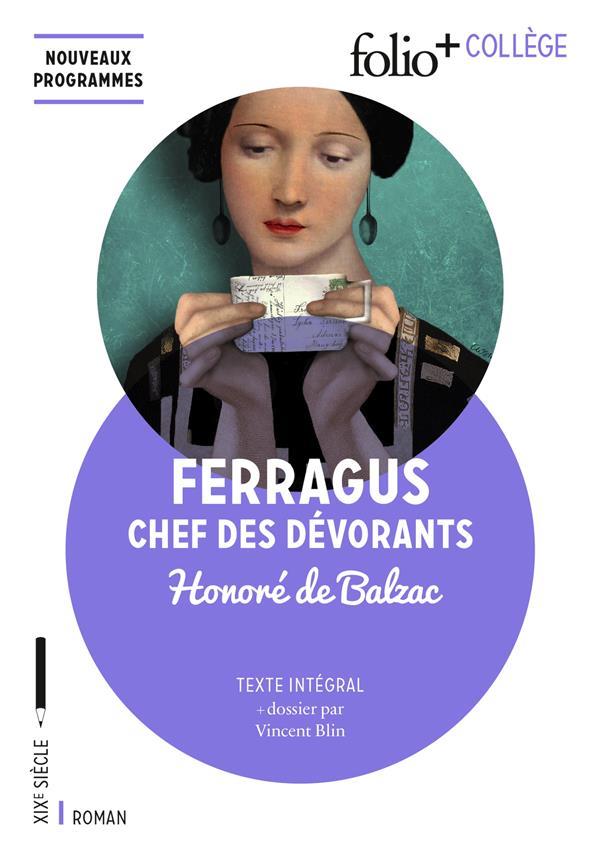 HISTOIRE DES TREIZE : FERRAGUS, CHEF DES DEVORANTS