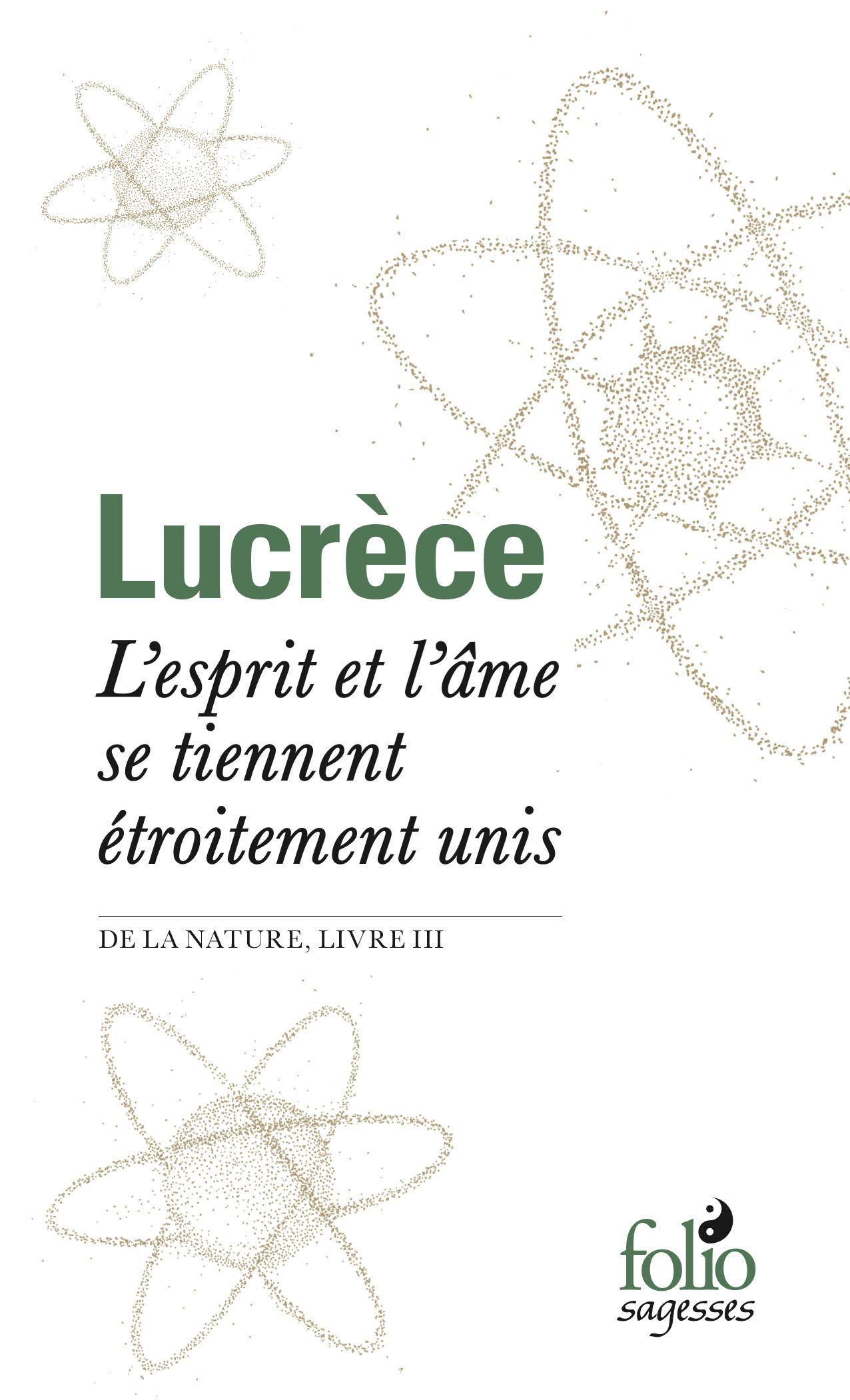 L'ESPRIT ET L'AME SE TIENNENT ETROITEMENT UNIS -  DE LA NATURE , LIVRE III