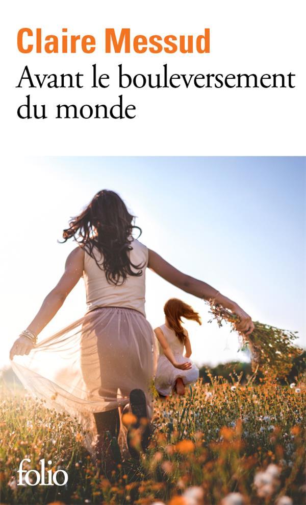 AVANT LE BOULEVERSEMENT DU MONDE