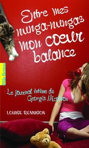 Le journal intime de Georgia Nicolson (Tome 3) - Entre mes nunga-nungas mon coeur balance