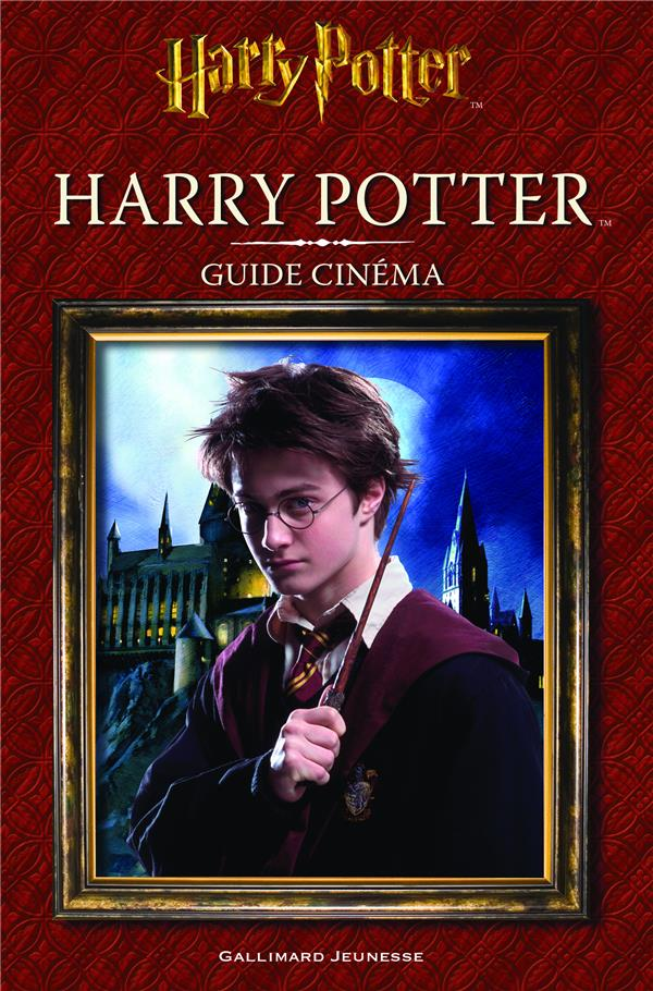 GUIDE CINEMA - T01 - HARRY POTTER