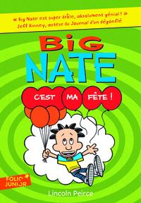 BIG NATE - C'EST MA FETE!