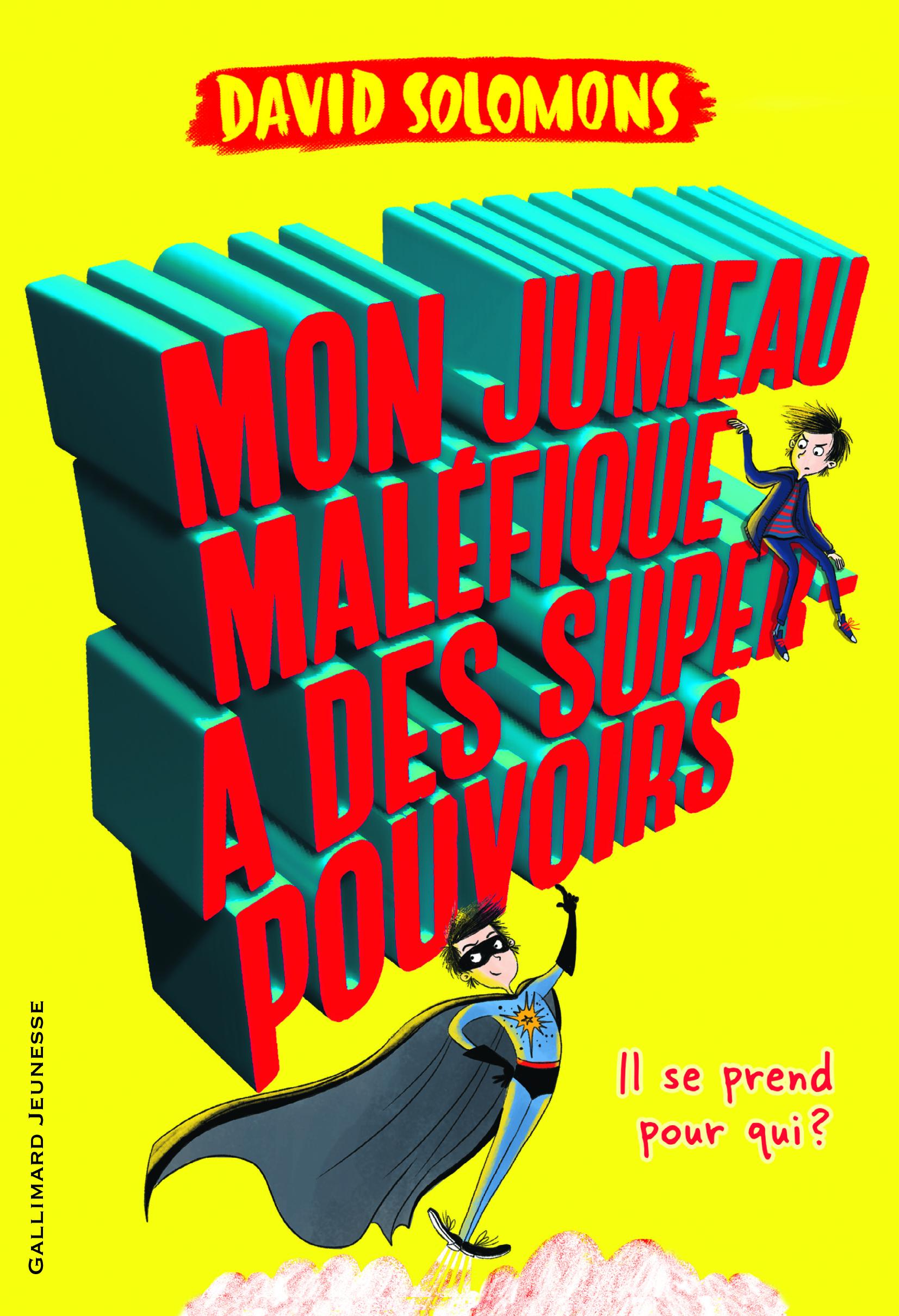 MON JUMEAU MALEFIQUE A DES SUPER POUVOIRS