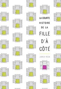 LA COURTE HISTOIRE DE LA FILLE D'A COTE