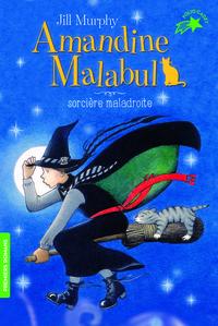 AMANDINE MALABUL SORCIERE MALADROITE