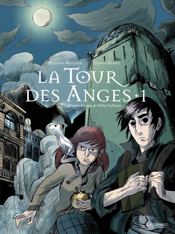 A LA CROISEE DES MONDES : LA TOUR DES ANGES (TOME 1)
