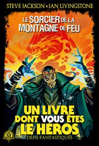 LE SORCIER DE LA MONTAGNE DE FEU