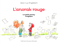 L'ANORAK ROUGE - LE PETIT PONEY MAGIQUE