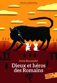 DIEUX ET HEROS DES ROMAINS