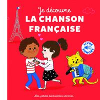 MES PETITES DECOUVERTES SONORES - JE DECOUVRE LA CHANSON FRANCAISE