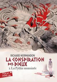LA CONSPIRATION DES DIEUX, I : LA PYTHIE ASSASSINEE