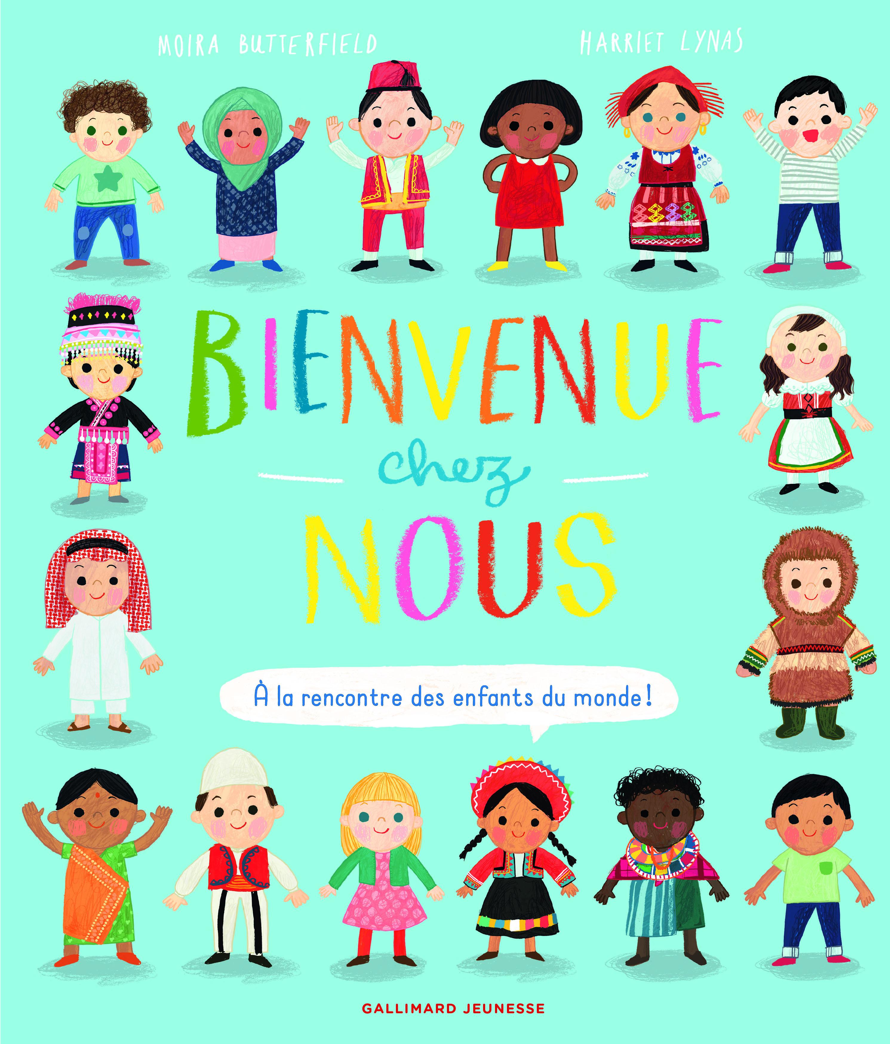 BIENVENUE CHEZ NOUS - A LA RENCONTRE DES ENFANTS DU MONDE !
