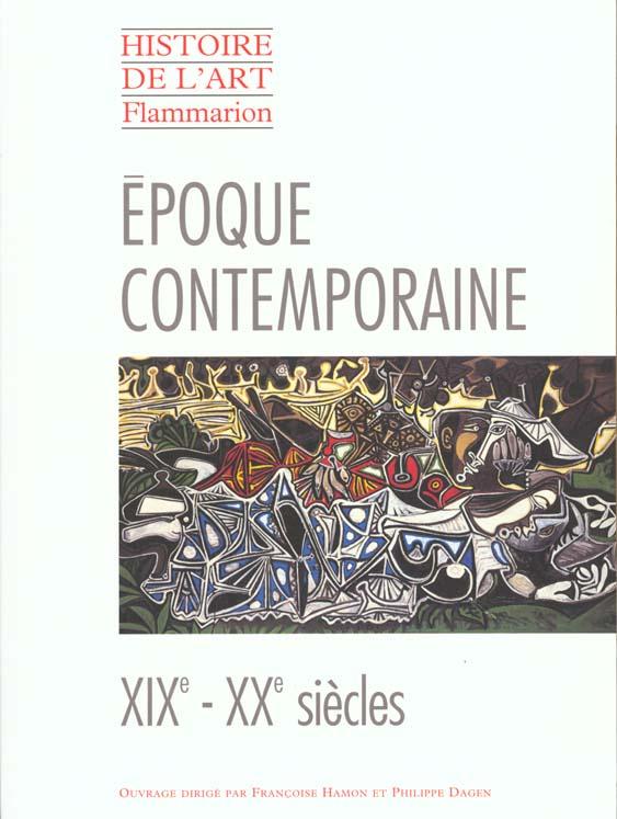 L'EPOQUE CONTEMPORAINE, XIXEME ET XXEME SIECLES (BROCHE)