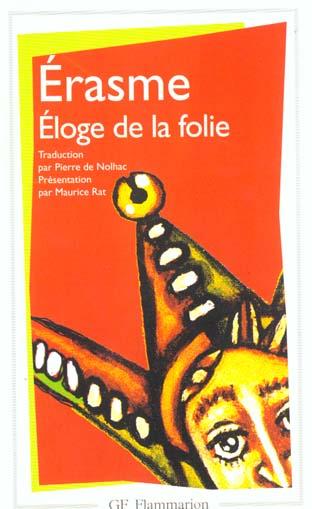 ELOGE DE LA FOLIE, SUIVI DE LA LETTRE D'ERASME A DORPIUS