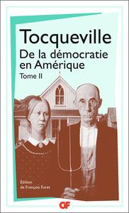 DE LA DEMOCRATIE EN AMERIQUE - PHILOSOPHIE - T02