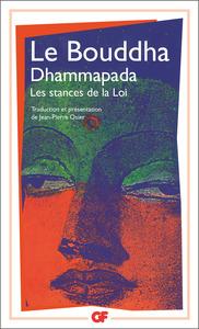 DHAMMAPADA - LES STANCES DE LA LOI