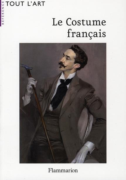 LE COSTUME FRANCAIS (TOUT L'ART)