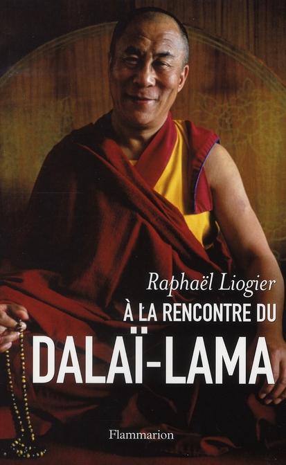 A LA RENCONTRE DU DALAI-LAMA