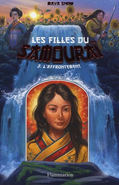 L'AFFRONTEMENT - LES FILLES DU SAMOURAI - T3