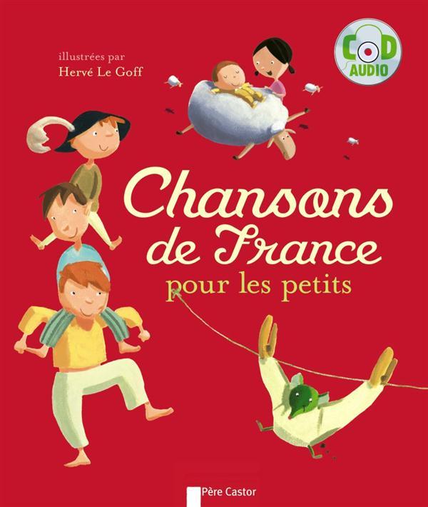 CHANSONS DE FRANCE POUR LES PETITS (+ CD)