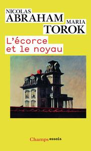 L'ECORCE ET LE NOYAU