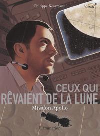 CEUX QUI REVAIENT DE LA LUNE-MISSION APOLLO