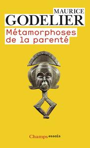 METAMORPHOSES DE LA PARENTE