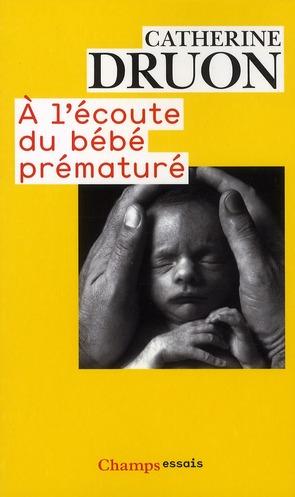 A L'ECOUTE DU BEBE PREMATURE (NC)
