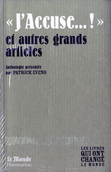 J'ACCUSE...! ET AUTRES GRANDS ARTICLES(MONDE)