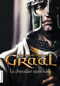 GRAAL T1 LE CHEVALIER SANS NOM (POCHE)