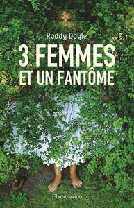 3 FEMMES ET UN FANTOME