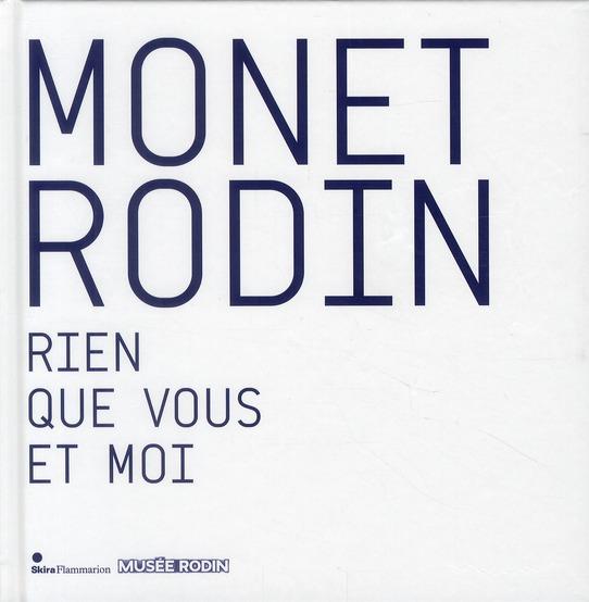 MONET RODIN - RIEN QUE VOUS ET MOI