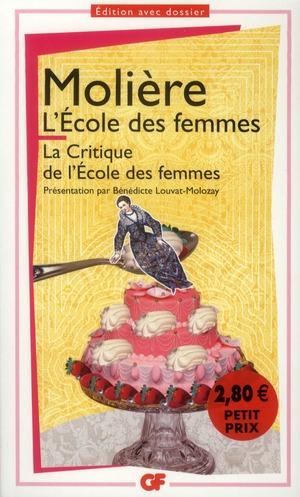L'ECOLE DES FEMMES - LA CRITIQUE DE L'ECOLE DES FEMMES