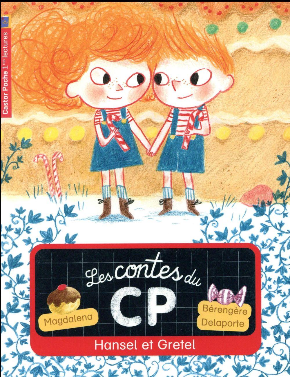 HANSEL ET GRETEL - LES CONTES DU CP - T11