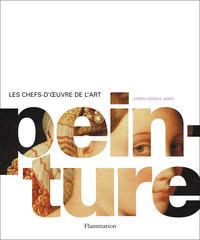 PEINTURE - CHEFS-D'OEUVRE DE L'ART