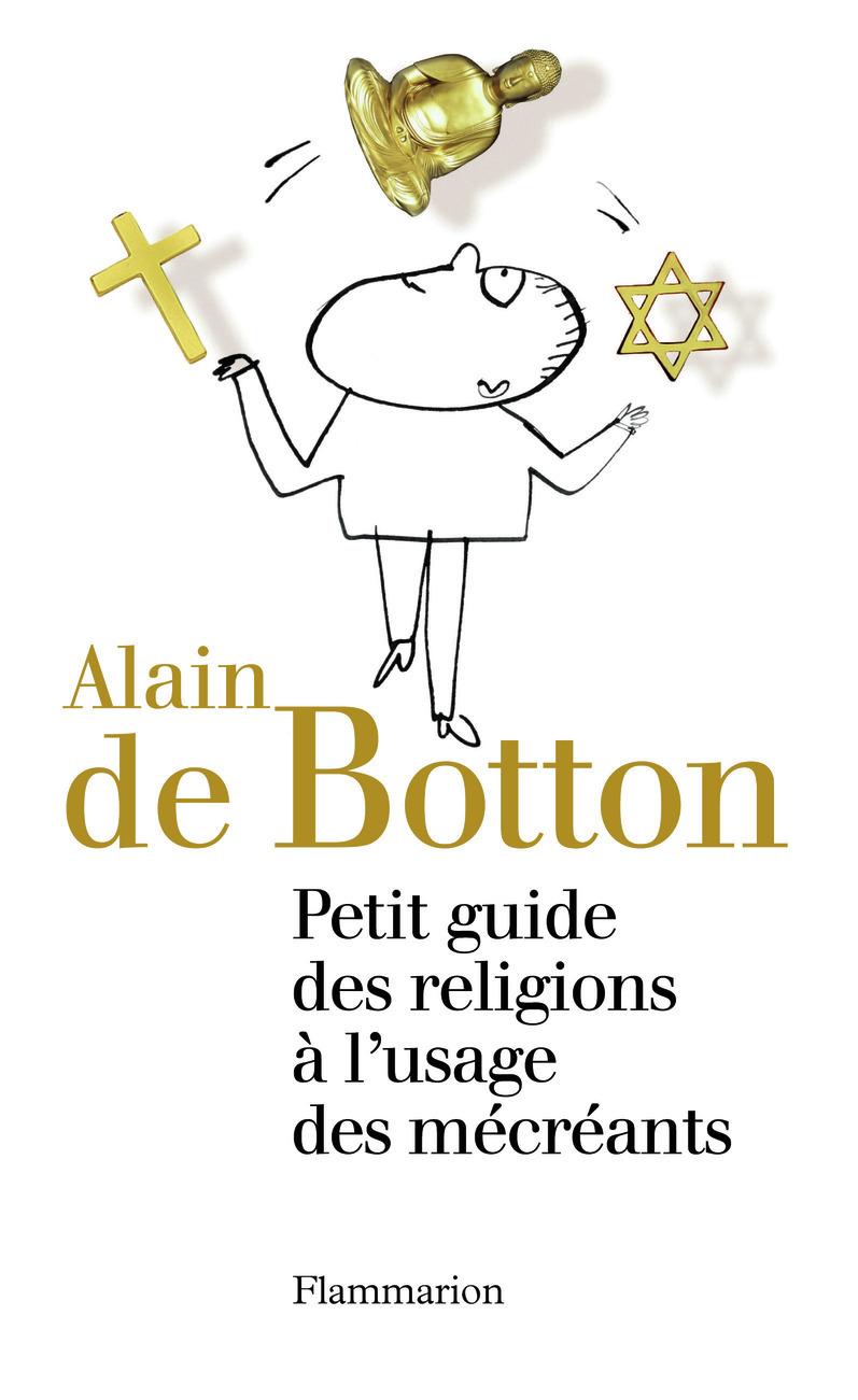 PETIT GUIDE DES RELIGIONS A L'USAGE DES MECREANTS