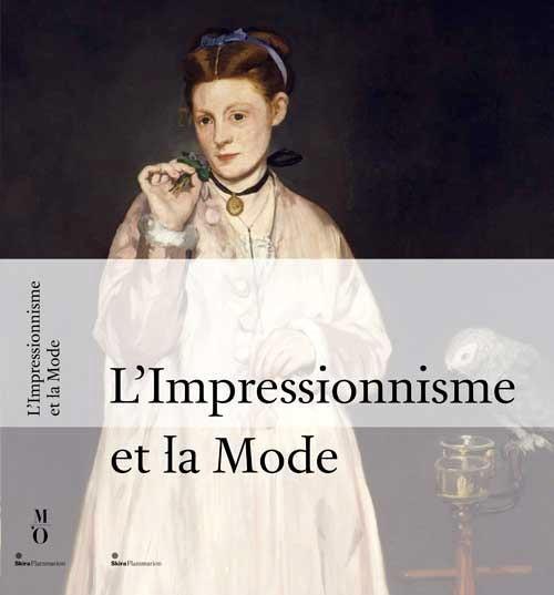L'IMPRESSIONNISME ET LA MODE (BR)
